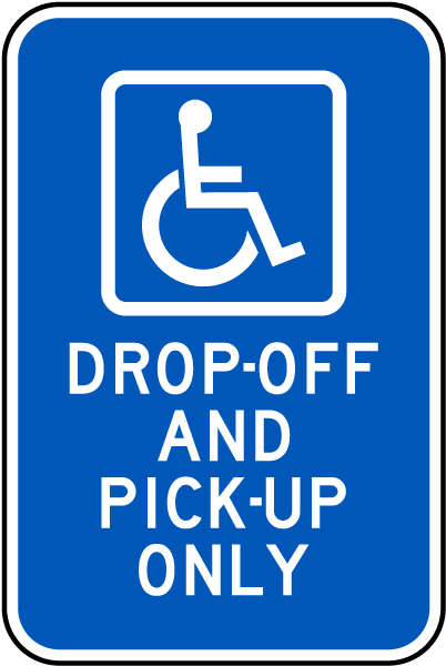 Accessible Drop-Off and Pick-Up Sign