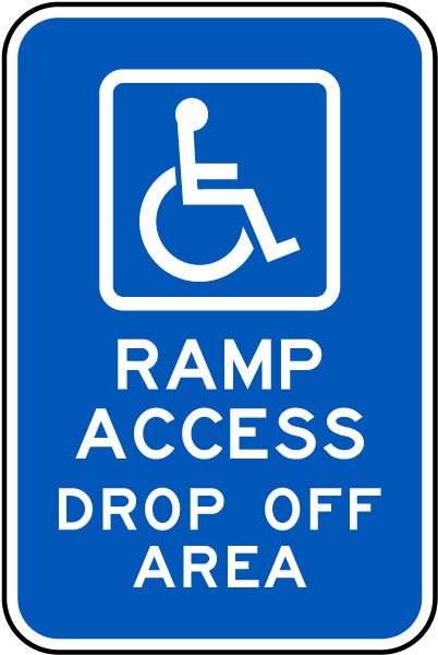 Accessible Ramp Access Drop Off Sign