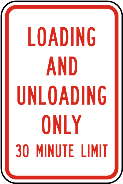 Loading and Unloading Only Sign