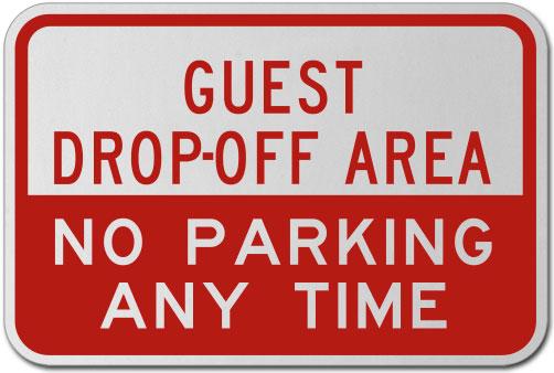 Guest Drop-Off Area No Parking Sign