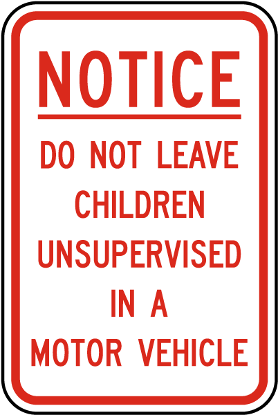 Do Not Leave Children Sign