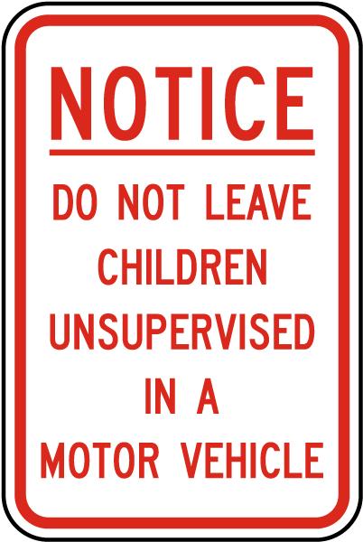 Do Not Leave Children Sign