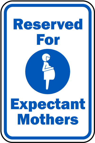 Reserved Expectant Mothers Sign
