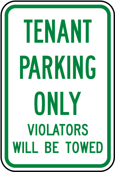 Tenant Parking Only Violators Towed Sign