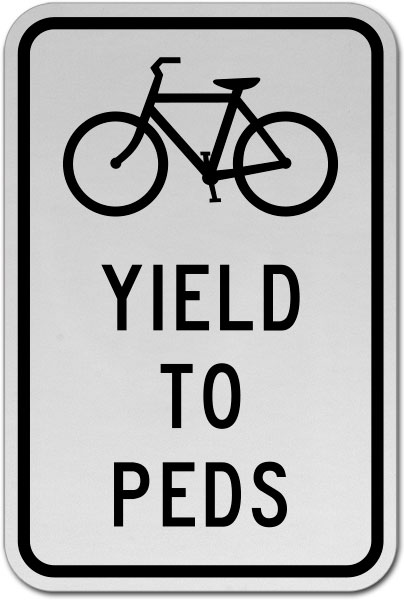 Bicycles Yield to Pedestrians Sign