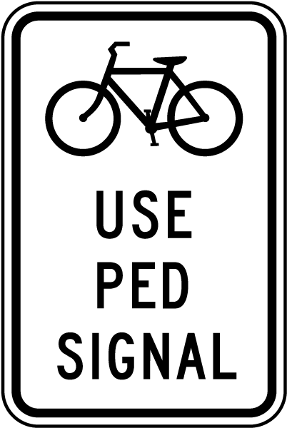 Use Pedestrian Signal Sign