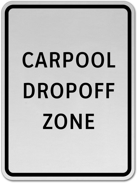 Carpool Drop-Off Zone Sign