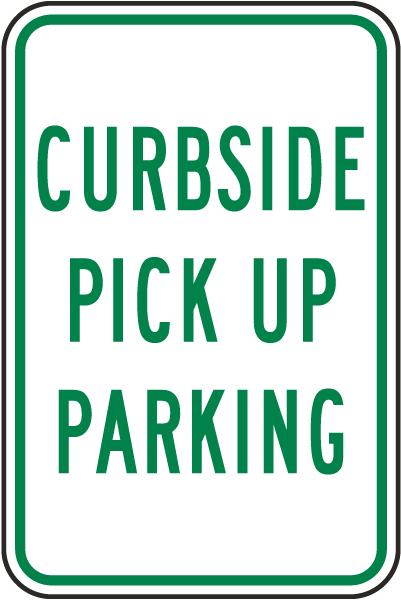 Curbside Pick Up Parking Sign