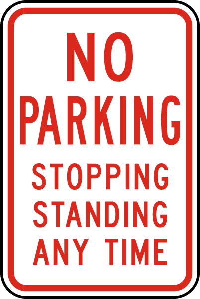 No Parking Stopping Standing Sign