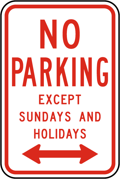 No Parking Except Sundays Sign