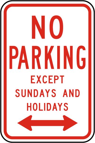 No Parking Except Sundays Sign