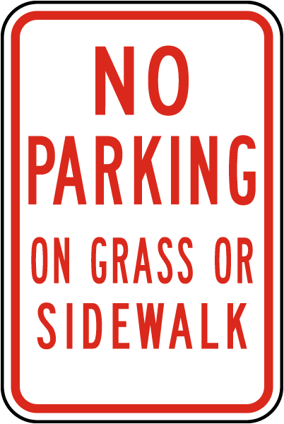 No Parking on Grass or Sidewalk Sign
