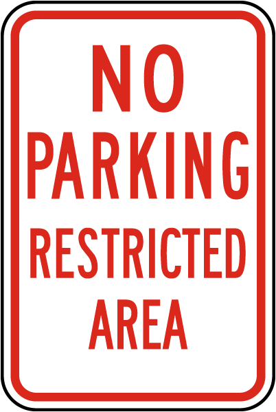 No Parking Restricted Area Sign