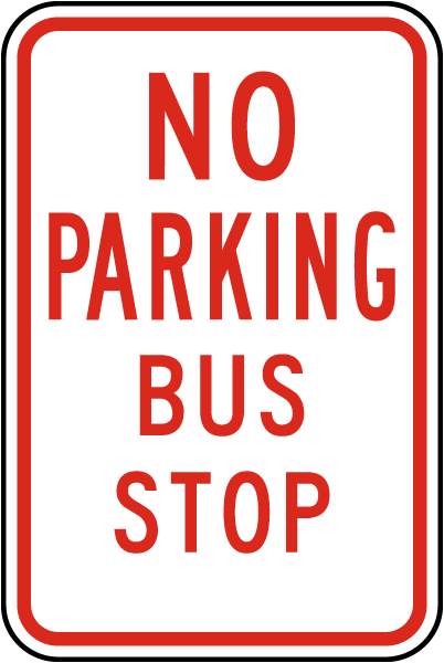 No Parking Bus Stop Sign