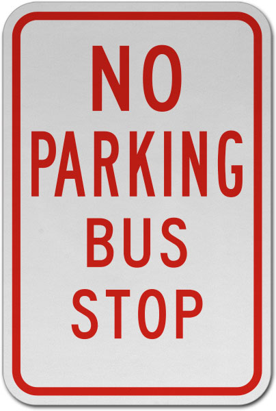 No Parking Bus Stop Sign