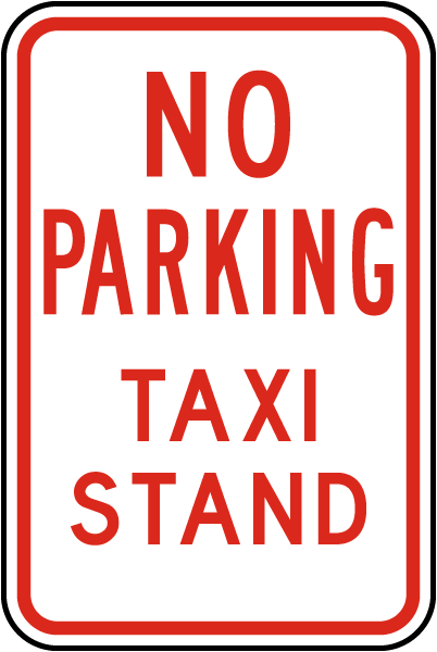 No Parking Taxi Stand Sign