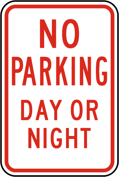 No Parking Day or Night Sign