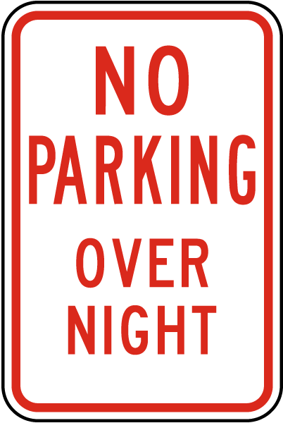 No Parking Over Night Sign