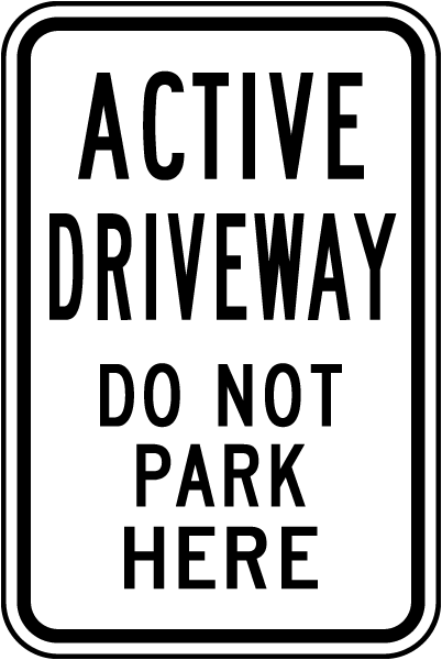 Active Driveway Sign