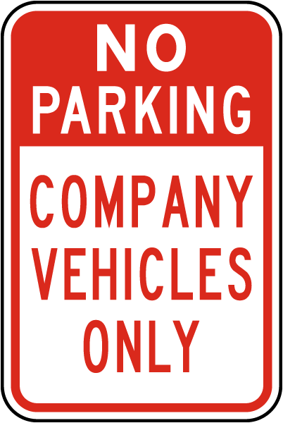 No Parking Company Vehicles Only Sign