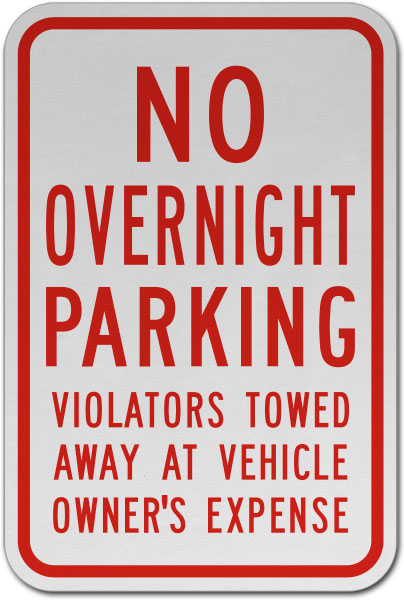 No Overnight Parking Violators Towed Sign