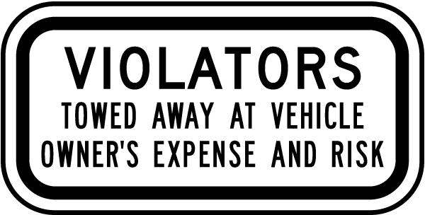 Violators Towed Away Sign