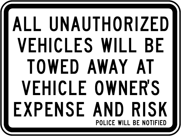 Unauthorized Vehicles Towed Sign
