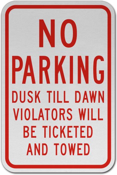 No Parking Dusk Till Dawn Sign