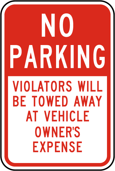 No Parking Violators Towed Away Sign