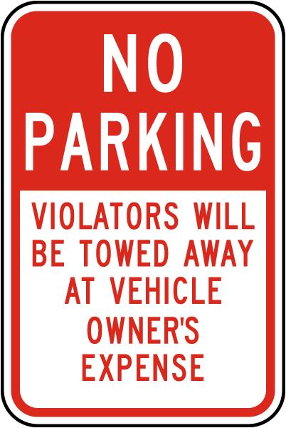 No Parking Violators Towed Away Sign