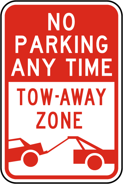 No Parking Any Time Tow Away Zone Sign