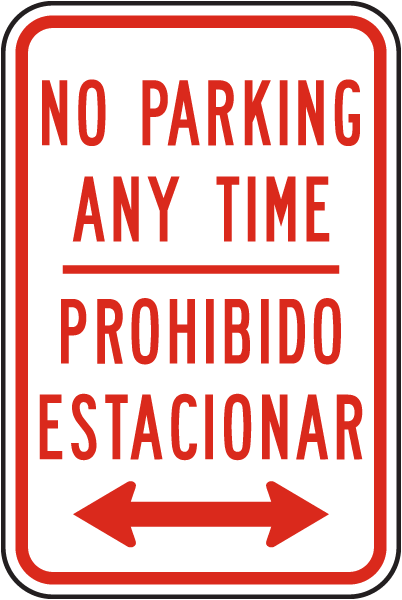 Bilingual No Parking Any Time Sign