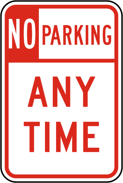 No Parking Any Time Sign