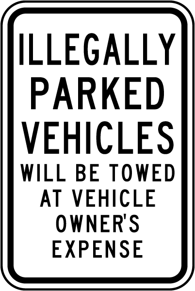 Illegally Parked Vehicles Towed Sign