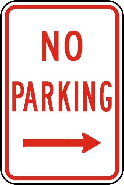 No Parking Sign with right arrow