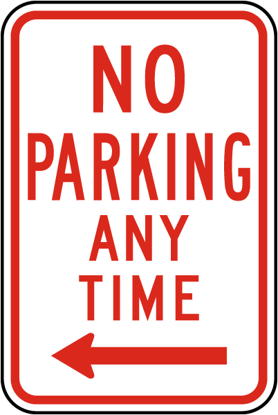 No Parking Any Time Sign (Left Arrow)