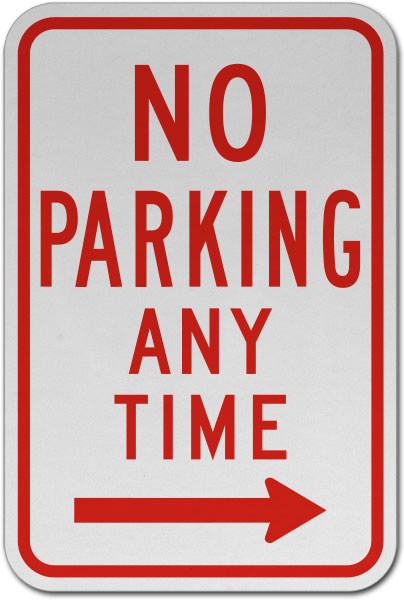 No Parking Any Time Sign (Right Arrow)