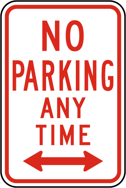 No Parking Any Time Sign (Double Arrow)