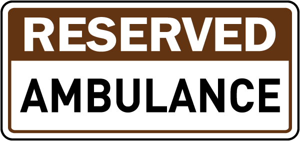 Reserved Ambulance Sign