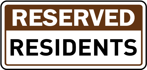 Reserved Residents Sign