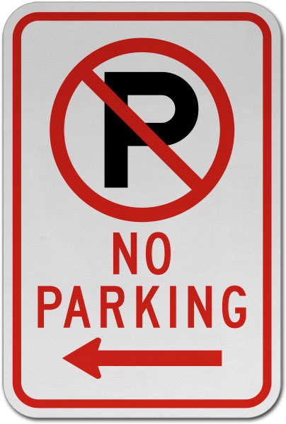 No Parking (Left Arrow) Sign