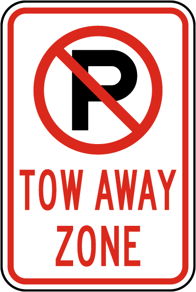 Tow Away Zone Sign with ''P'' symbol