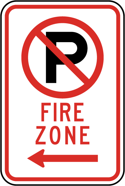 "Fire Zone Sign with ""P"" symbol and left arrow"