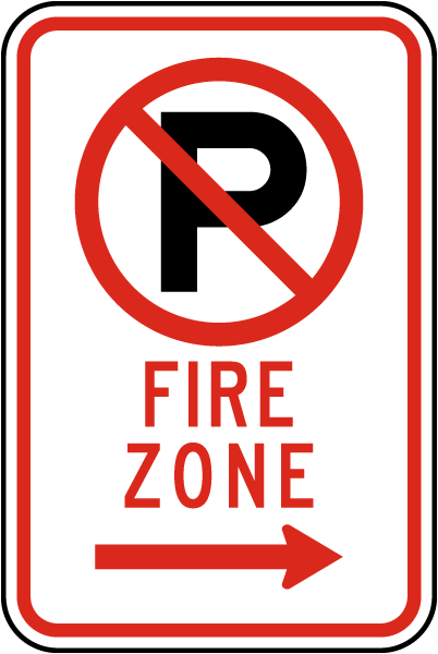 "Fire Zone Sign with ""P"" symbol and right arrow"
