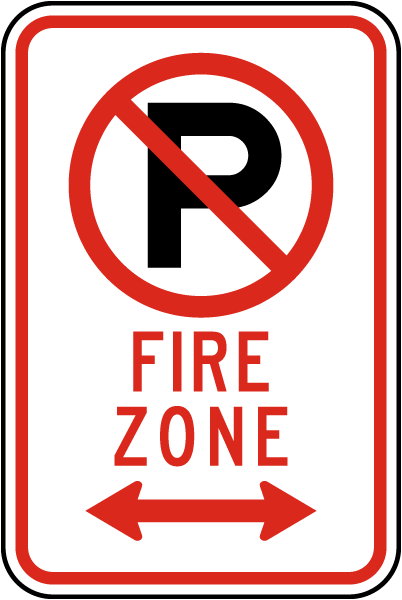 "Fire Zone Sign with ""P"" symbol and double arrow"
