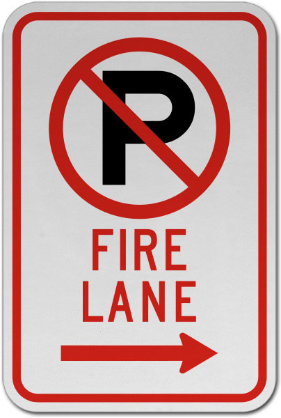 No Parking Fire Lane (Right Arrow) Sign
