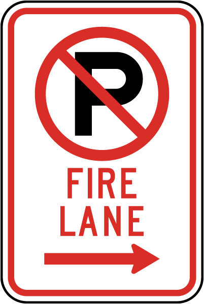 "Fire Lane Sign with ""P"" symbol and right arrow"
