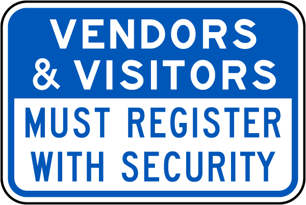 Vendors and Visitors Must Register Sign