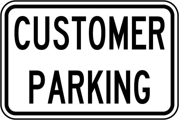 Customer Parking Sign
