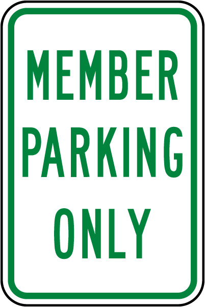 Member Parking Only Sign